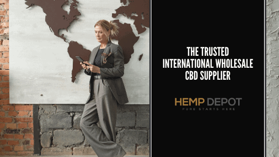 The Trusted International Wholesale CBD Supplier